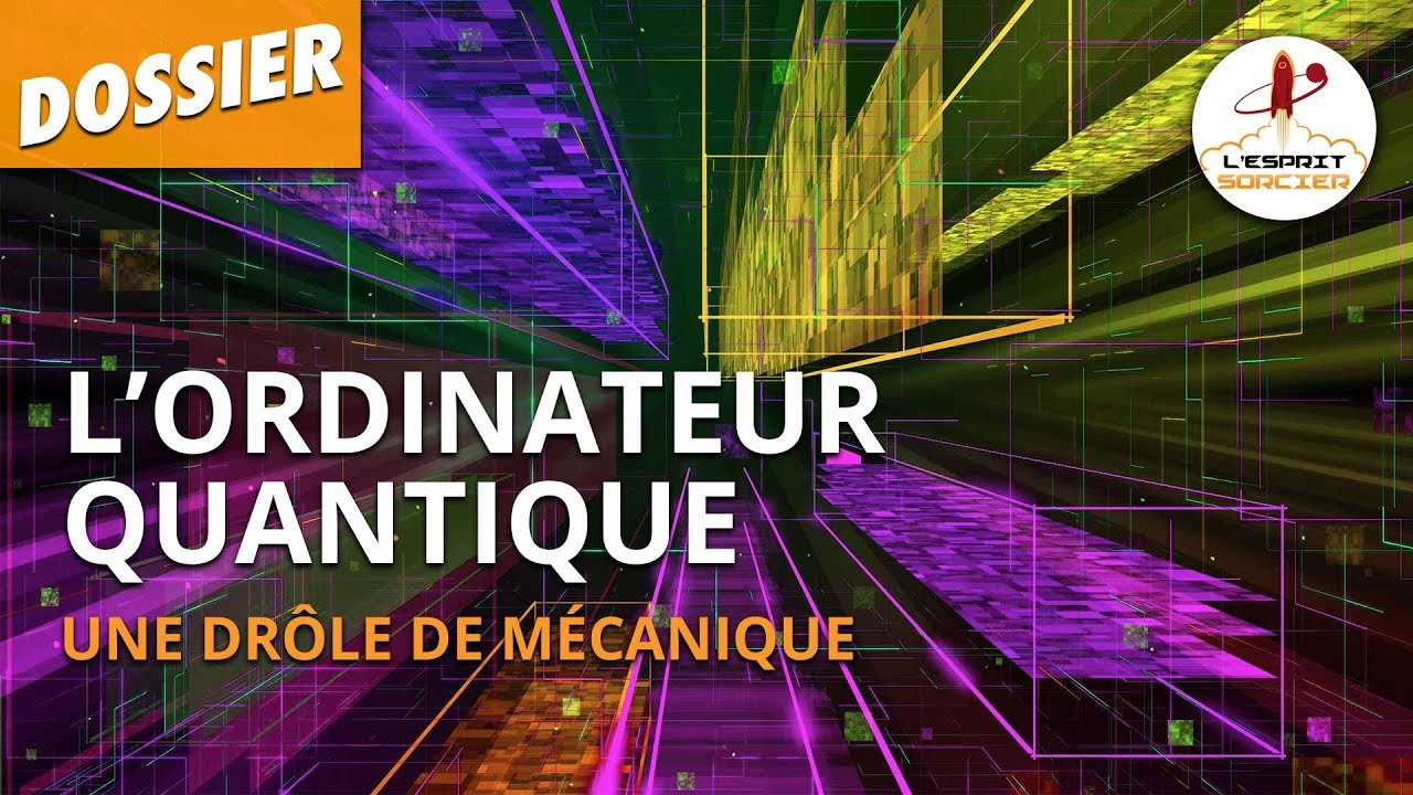 Documentaire L'ordinateur quantique