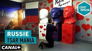 Documentaire Russie : Tsar Mania