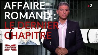 Affaire Romand : le dernier chapitre