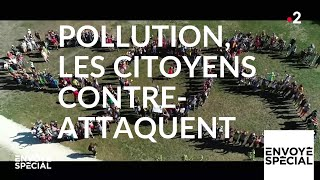 Documentaire Pollution : les citoyens contre-attaquent