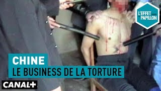 Chine : le business de la torture