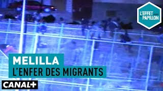 Documentaire Melilla : l'enfer des migrants