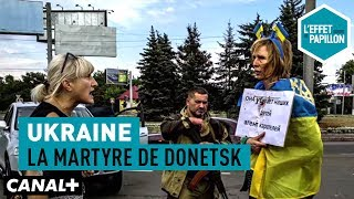 Documentaire Ukraine : la martyre de Donetsk