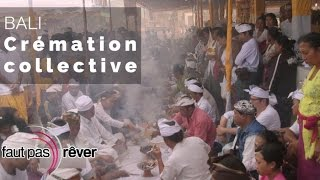 Documentaire Bali – crémation collective