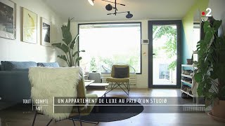 Documentaire Un appartement de luxe au prix d'un studio