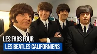 Les Fab Four, les Beatles Californiens