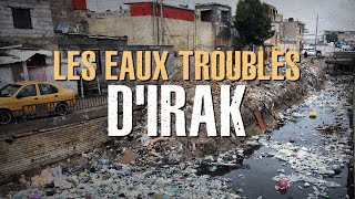 Documentaire Les eaux troubles d'Irak