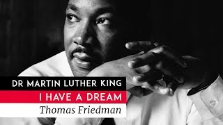 Dr Martin Luther King Jr : I have a dream