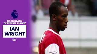 Les légendes de Premier League : Ian Wright