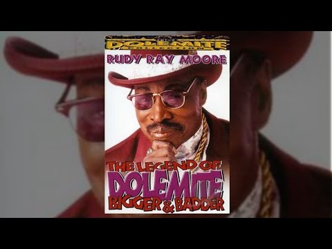 Dolemite Rudy Ray Moore - Bigger and Badder