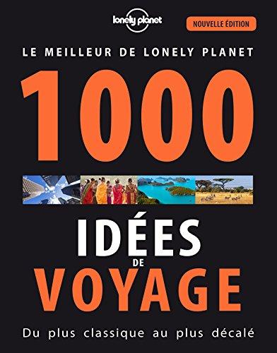 1000 idées de voyages - 5 ed