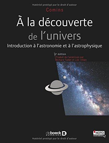 À la découverte de l'Univers: Les bases de l'astronomie et de l'astrophysique (2016)