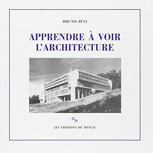 APPRENDRE A VOIR L'ARCHITECTURE