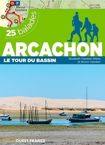 Arcachon le tour du Bassin, 25 balades