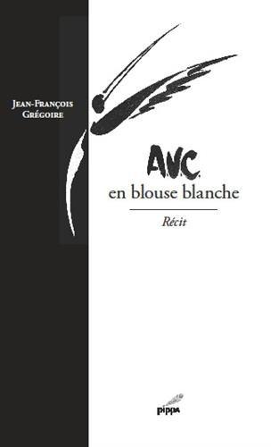 AVC : En blouse blanche
