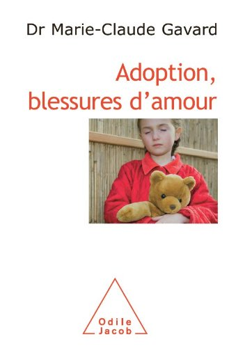 Adoption, blessures d'amour (Sciences Humaines)