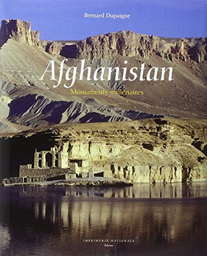 Afghanistan : Monuments millénaires
