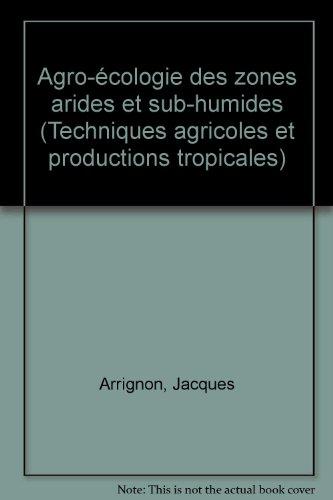 Agro-écologie des zones arides et sub-humides