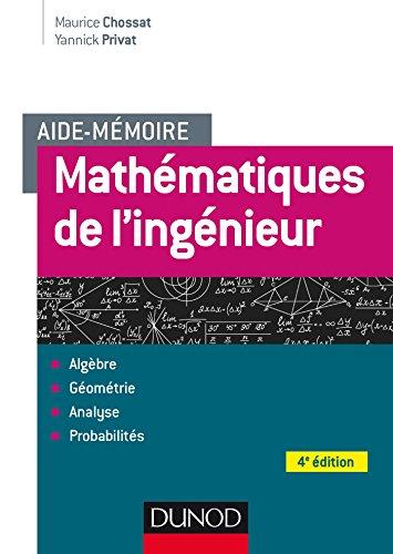 Aide-mémoire - Mathématiques de l'ingénieur - 4e éd.