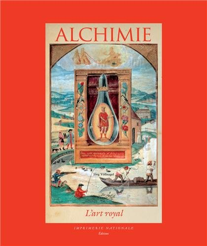 Alchimie : L'Art royale