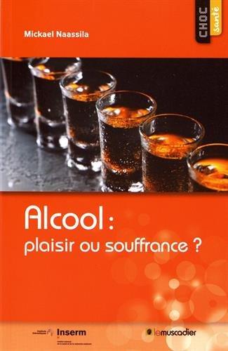 Alcool : plaisir ou souffrance?