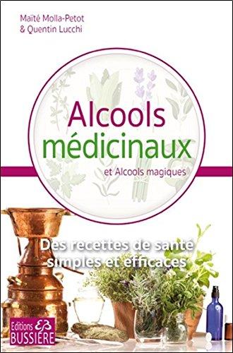 Alcools médicinaux & magiques