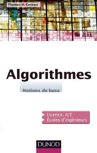 Algorithmes - Notions de base: Notions de base