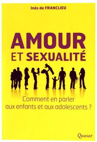 Amour et sexualité, comment en parler aux enfants et aux adolescents ?