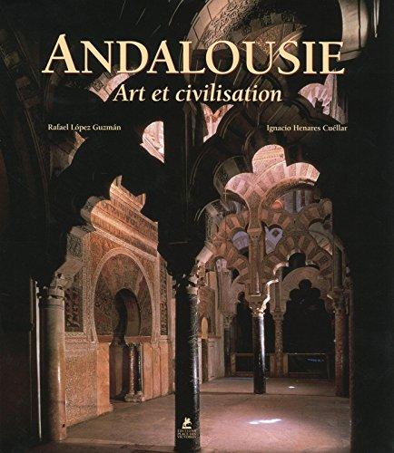 Andalousie - Art et Civilisation