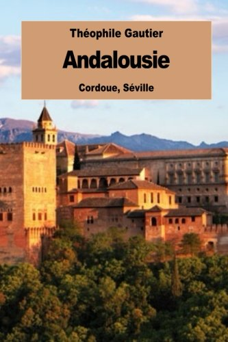 Andalousie: Cordoue, Séville