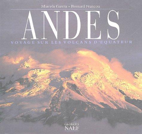 Andes : Voyages sur les volcans d'Equateur
