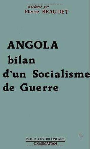 Angola, bilan d'un socialisme de guerre