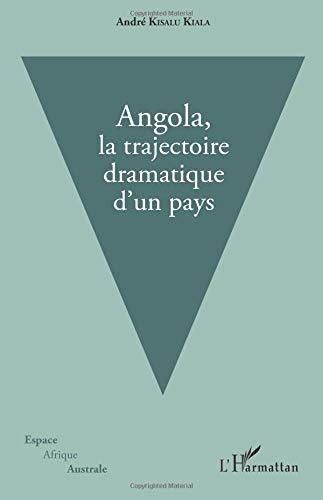 Angola, la trajectoire dramatique d'un pays