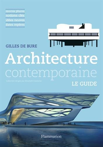 Architecture contemporaine: LE GUIDE