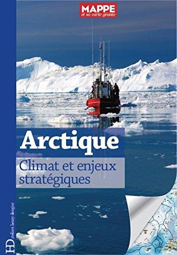 Arctique, climat et enjeux stratégiques