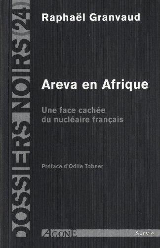 Areva en Afrique: Une face cachée du nucléaire français