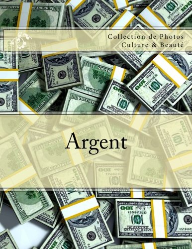 Argent: Collection de Photos Culture & Beaute