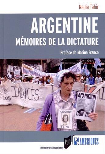 Argentine : Mémoires de la dictature