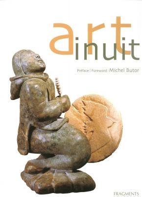 Art inuit : La Sculpture et l'Estampe contemporaines des Inuit du Canada, édition bilingue français-anglais