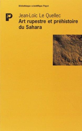 Art rupestre et préhistoire du Sahara : Le Messak libyen