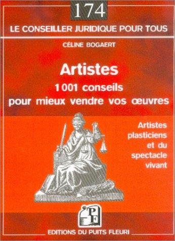 Artistes : 1001 conseils pour mieux vendre vos oeuvres