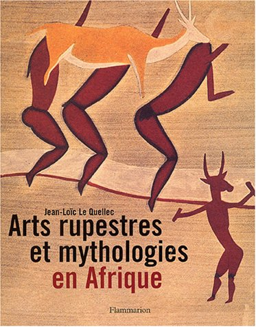 Arts rupestres et mythologies en Afrique