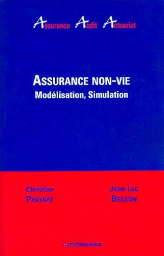 Assurance non-vie : modelisation, simulation