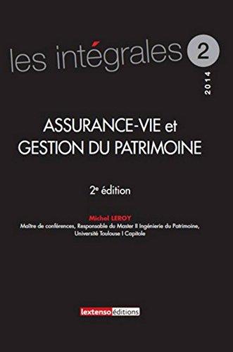 Assurance-vie et gestion du patrimoine 2ème Ed