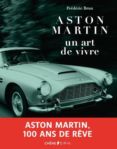 Aston Martin, un art de vivre