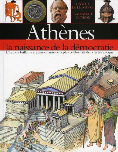 Athènes: La naissance de la démocratie