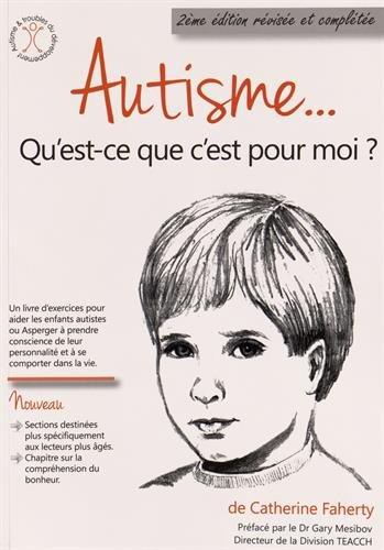 Autisme Qu'est-ce que c'est pour moi ?
