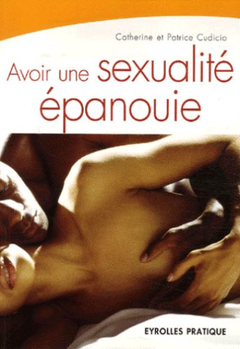 Avoir une sexualité épanouie