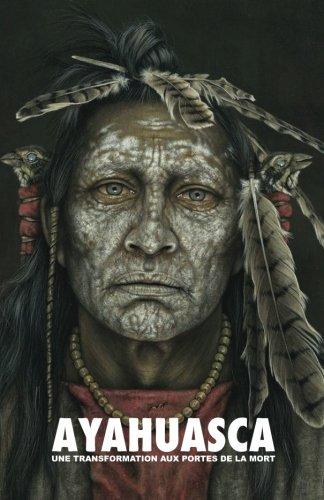 Ayahuasca: une Transformation aux Portes de la Mort — avec un guide détaillé de cérémonie et d'intégration