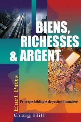 BIENS, RICHESSE & ARGENT